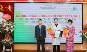 Bệnh viện Phụ Sản Hà Nội đón nhận chứng chỉ TCVN ISO 15189:2012