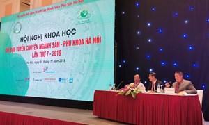 Hội nghị khoa học chỉ đạo tuyến chuyên ngành sản phụ khoa Hà Nội lần thứ 7