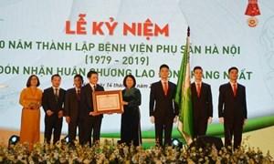 BV Phụ sản Hà Nội đón nhận Huân chương Lao động hạng Nhất lần thứ hai