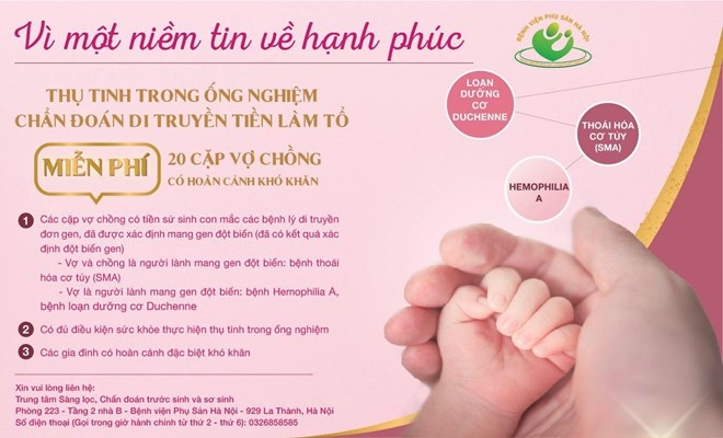 Miễn phí chẩn đoán di truyền tiền làm tổ (PGD) và miễn phí thụ tinh ống nghiệm IVF cho 20 cặp vợ chồng có hoàn cảnh đặc biệt khó khăn