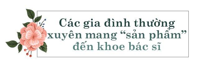"""nu bac si truong khoa dieu tri hiem muon: """"8/3 toi mong nhieu thien than duoc sinh ra hon nua"""" - 7"""
