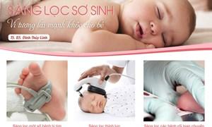 Những điều cần biết về sàng lọc sơ sinh