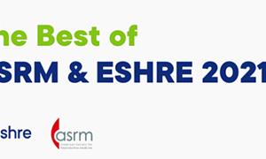 """HỘI THẢO TRỰC TUYẾN CHUYÊN ĐỀ HỖ TRỢ SINH SẢN """"THE BEST OF ASRM & ESHRE 2021"""""""