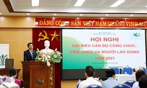 Hội nghị đại biểu cán bộ công chức, viên chức và người lao động năm 2021