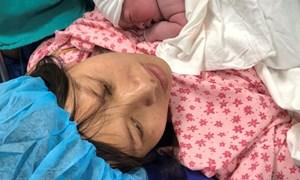Sinh mổ lần thứ 6 - mẹ và bé đều an toàn