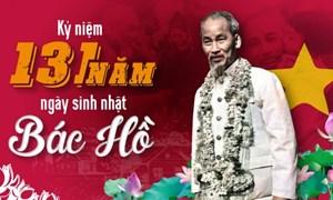 Kỷ niệm 131 năm ngày sinh Chủ tịch Hồ Chí Minh