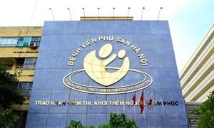 Các dịch vụ cung cấp của Bệnh viện Phụ sản Hà Nội