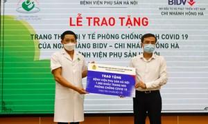 Bệnh viện Phụ Sản Hà Nội tiếp nhận hỗ trợ công tác phòng chống dịch từ Ngân hàng đầu tư và phát triển Việt Nam (BIDV) – CN Hồng Hà