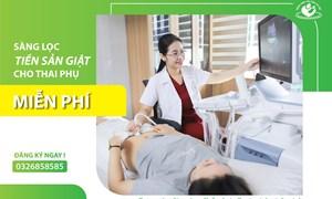 Bệnh viện Phụ sản Hà Nội miễn phí xét nghiệm sàng lọc tiền sản giật