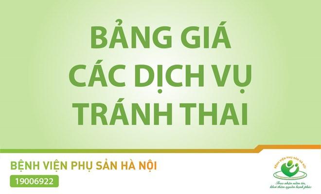 BẢNG GIÁ CÁC BIỆN PHÁP TRÁNH THAI