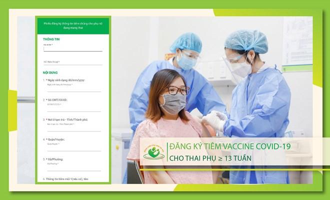 Đăng ký tiêm vaccine phòng Covid-19 cho phụ nữ mang thai tại Bệnh viện Phụ Sản Hà Nội